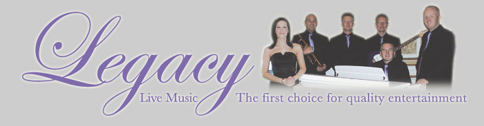 Legacy Live Music - The first choice for quality entertaiment